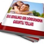 Eski Sevgiliyi Geri Kazanmanın Garantili Yolları Kitabı